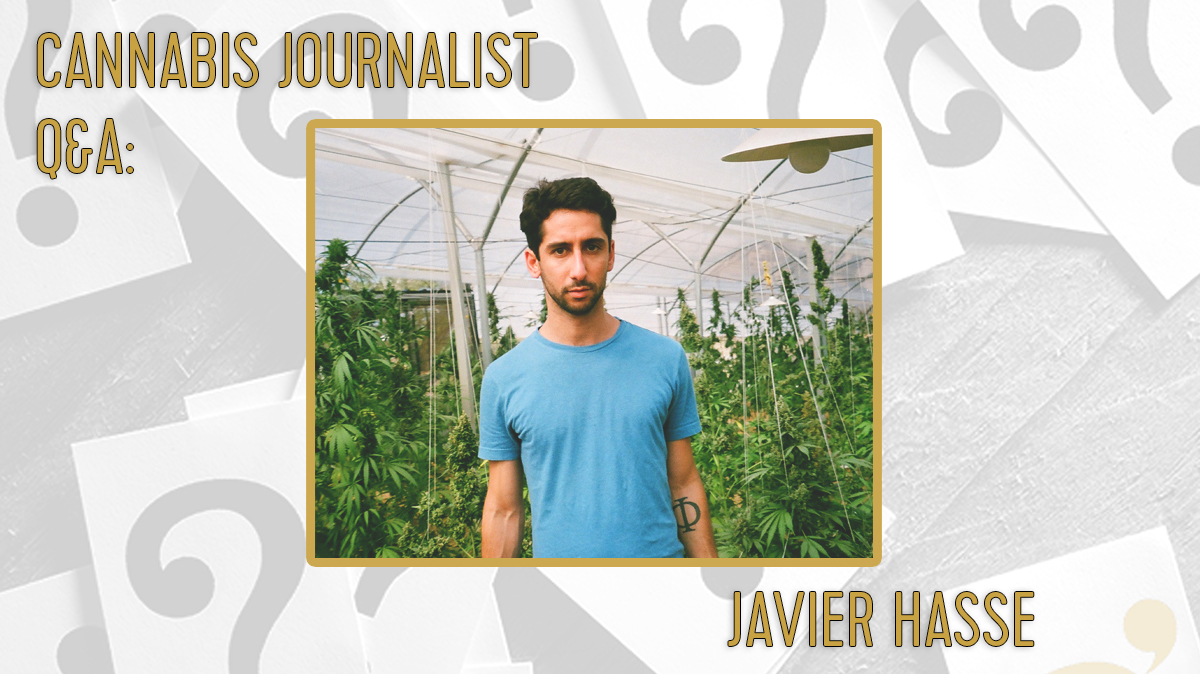 cannabis journalist Javier Hasse