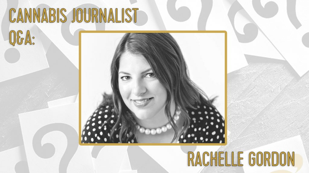 Cannabis Journalist Rachelle Gordon Talks Criminal Justice and Marijuana Reform