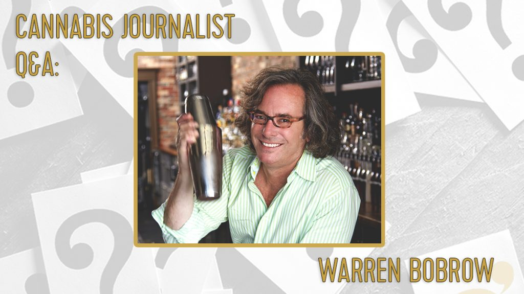 cannabis journalist Warren Bobrow